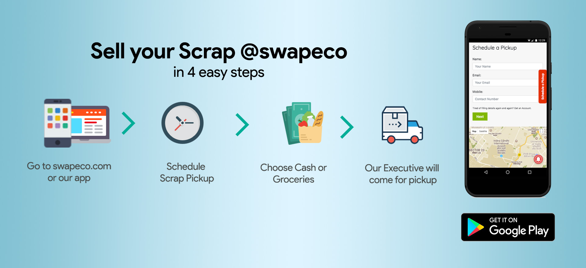 Schedule your Pickup in 4 easy steps